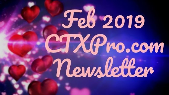 CTXPro Newsletter – Feb 2019