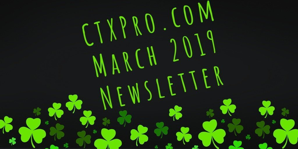CTXPro Newsletter – March 2019